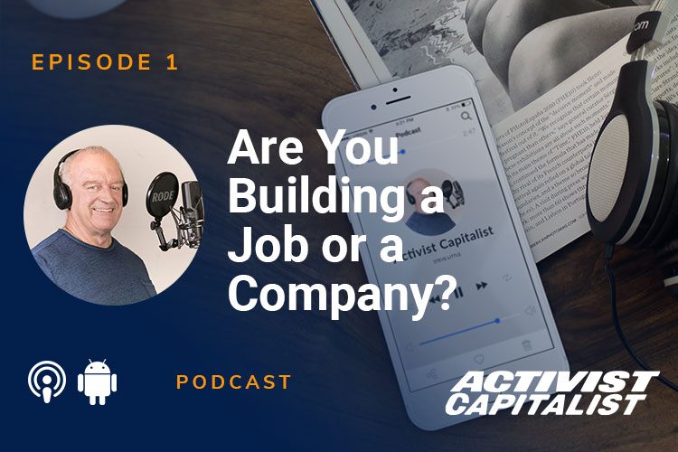 Are You Building A Job Or A Company?