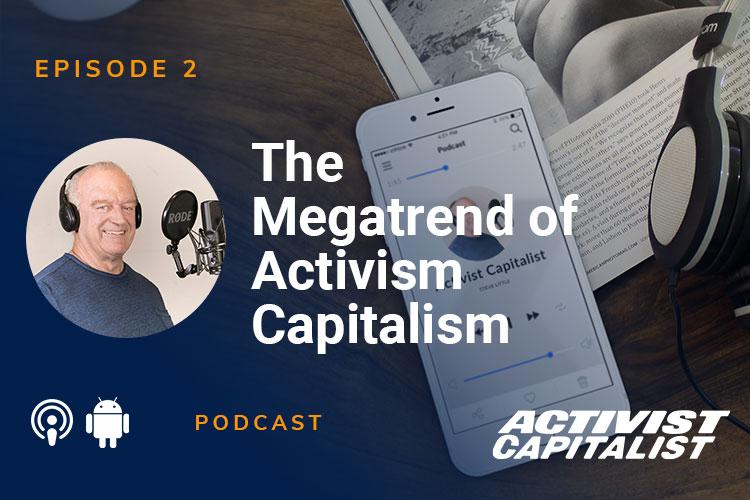 The Megatrend of Activism Capitalism